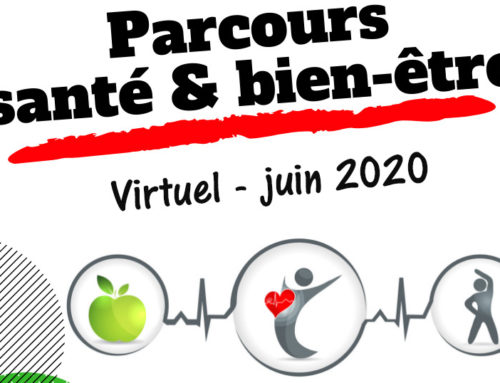 le Parcours Santé & Bien-être virtuel démarre aujourd'hui.