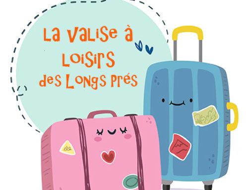 La valise à loisirs revient. N'hésitez pas à venir tous les jours jeter un œil !
